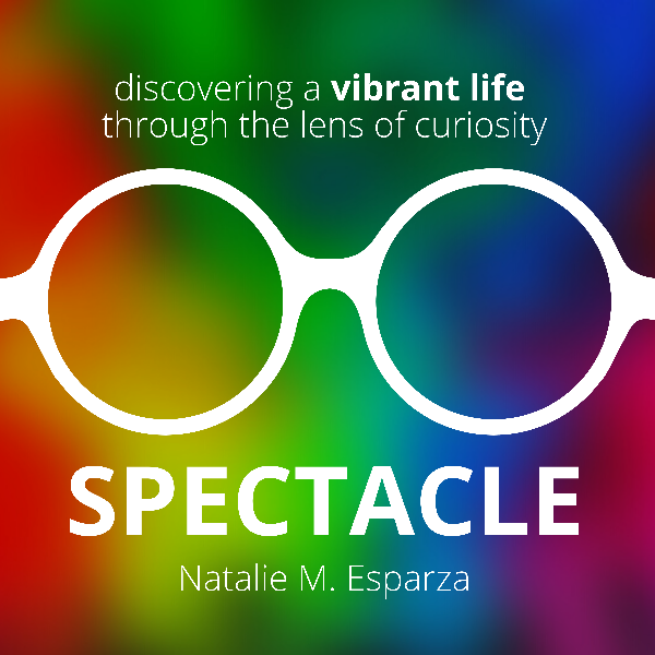 Profile artwork for Spectacle: Discovering a Vibrant Life Through the Lens of Curiosity