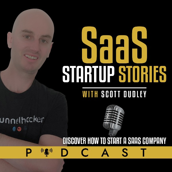 Profile artwork for SaaS Startup Stories With Scott Dudley