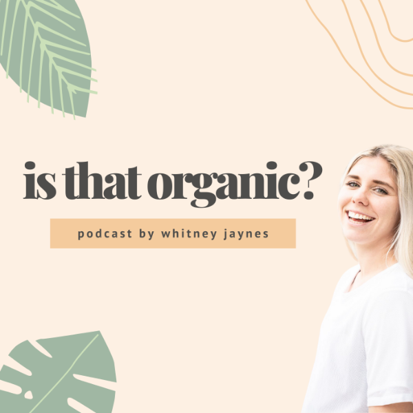 Profile artwork for Is That Organic?