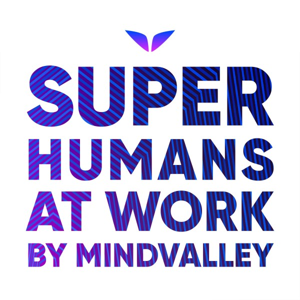 Profile artwork for Superhumans At Work by Mindvalley