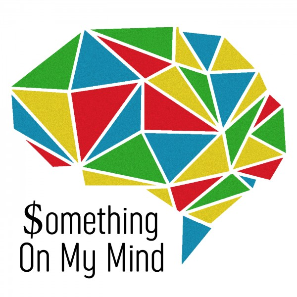 Profile artwork for Something On My Mind | Personal Finance, Budgeting, Investing