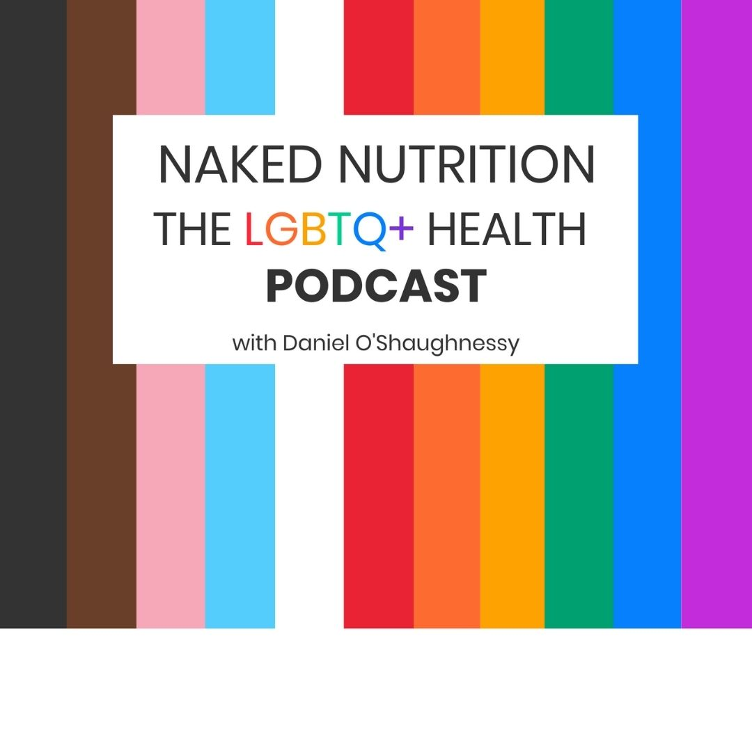 Profile artwork for Naked Nutrition - The LGBTQ+ Health Podcast