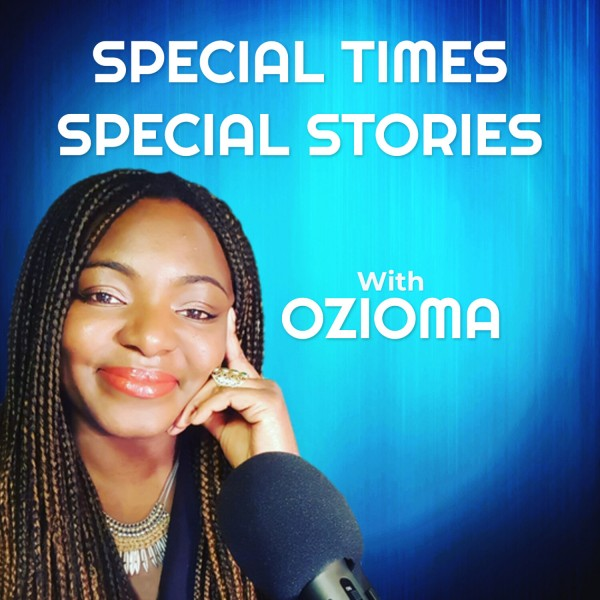 Profile artwork for Special Times, Special Stories with Ozioma