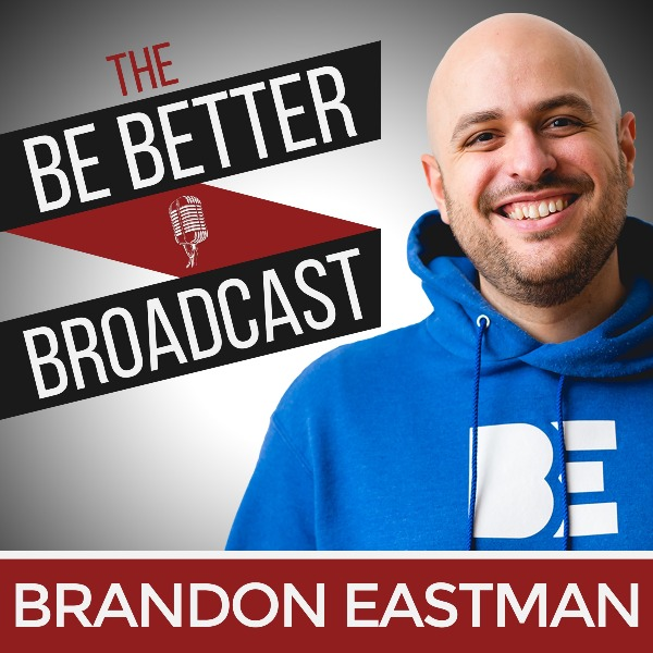 Profile artwork for The Be Better Broadcast